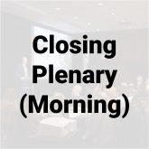 Closing Plenary - AM